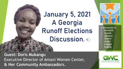 Doris Mukangu of Amani Women Center discusses the Jan 5, 2021 Georgia Runoff Elections with her Community Ambassadors.