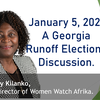 A Georgia Runoff Elections Discussion with Glory Kilanko of Women Watch Afrika