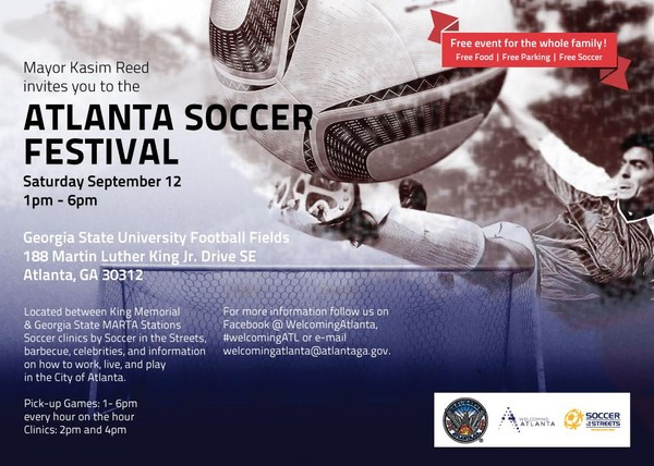 The City of Atlanta, Mayor Kasim Reed and the Mayor's Office of Immigrant Affairs presents the Atlanta Soccer Festival